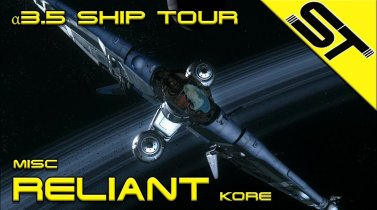 Star Citizen α 3.5 | Misc Reliant Kore (Update)| Tour