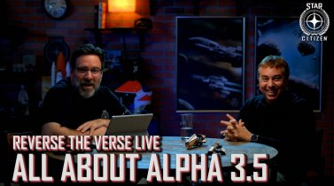 Star Citizen: Reverse the Verse LIVE - All About Alpha 3.5