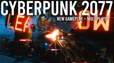 Cyberpunk New Gameplay + Details - Multiplayer reveal!
